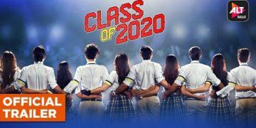 Class of 2020 trailer | ALTBalaji Web Series